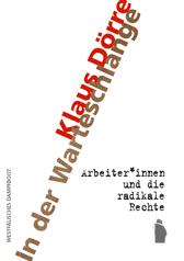 Klaus Dörre: In der Warteschlange